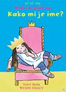 NIČ VEČ TAKO MALA KRALJIČNA KAKO MI JE IME? - 1601201499