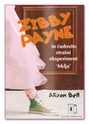 Zibby Payne In čudovito strašni eksperiment »frklja« mehka vezava - 1601201505