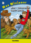 MAX-VSEMOGOČNI SUPERJUNAK - 1601201505