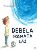 DEBELA KOSMATA LAŽ - 1634385503