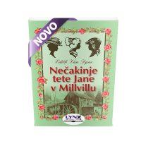 NEČAKINJE TETE JANE V MILLVILLU (broš.) E. van Dyne - 1506416580