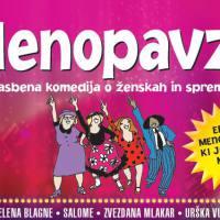 Nedelja, 16. 12., ob 20. uri: MENOPAVZA, glasbena komedija, Dom kulture Braslovče - RAZPRODANO - 1590792081