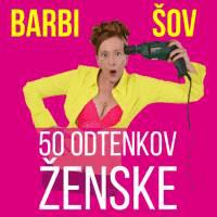 Četrtek, 8. 3., ob 20. uri; Komedija za Dan žena: 50 odtenkov ženske ali BARBI ŠOV, Dom kulture Braslovče - 1590792081