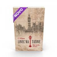 LOVEC NA TATOVE (broš.)/ C. S. Quinn - 1624043238