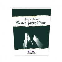 SENCE PRETEKLOSTI (broš.)/ Fergus Hume - 1606659850