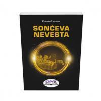 SONČEVA NEVESTA (broš.)/ Gaston Leroux - 1563610120