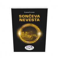 SONČEVA NEVESTA (broš.)/ Gaston Leroux - 1606659850