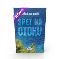 SPET NA OTOKU (broš.)/ Saša Šega Crnič - 1624043239